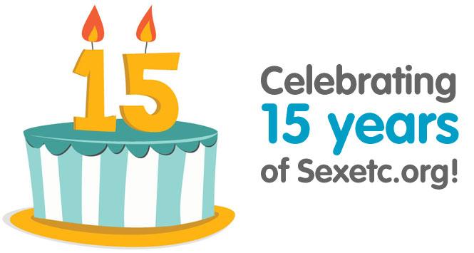 Happy 15th Birthday, Sexetc.org!