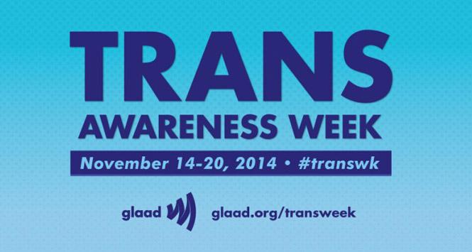 Transgender Awareness Week Highlights the T in LGBTQ